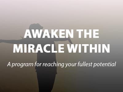 Awaken the Miracle Within - small